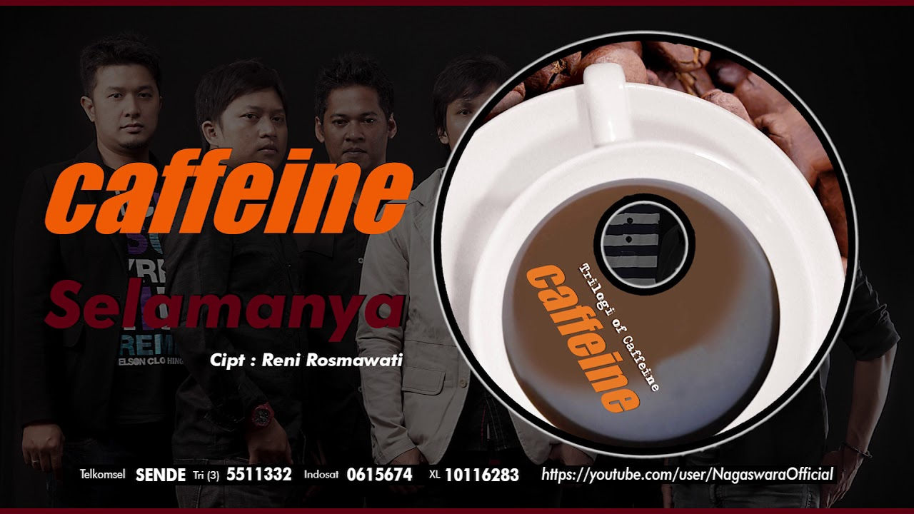 Caffeine - Selamanya