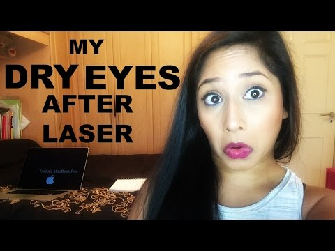DRY EYES AFTER MY EYE LASER SURGERY (LASIK) - 2 YEARS ON!