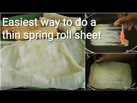 Easiest way to make thin spring roll sheets at home - Spring roll sheets at home - Spring roll sheet