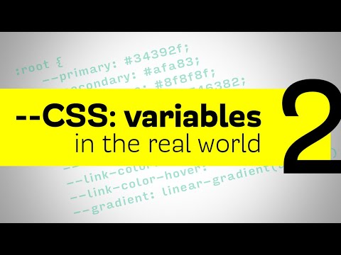 CSS Variables - Using them in the real world and a cool trick