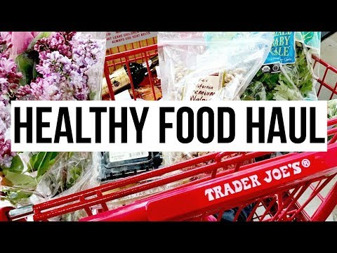 HEALTHY FOOD TRADER JOES HAUL + EASY MONEY SAVING BUDGET TIPS | SCCASTANEDA
