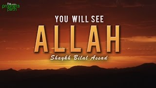 You Will See Allah