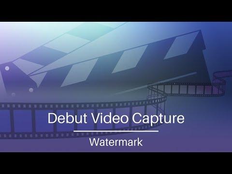 Debut Video Capture Tutorial   Watermark