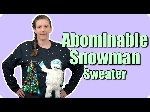 Ugly Christmas Sweaters Part 1 - Abominable Snowman