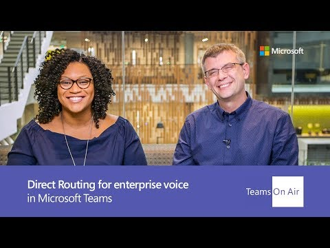 Teams On Air: Ep. 65 Direct Routing for enterprise voice in Microsoft Teams