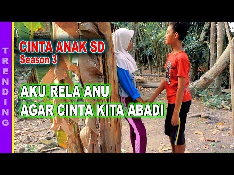 Xxx Mp4 CINTA ANAK SD Season 3 FULL MOVIE BIOSKOP INDONESIA 3gp Sex