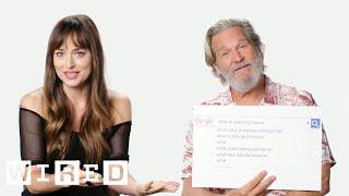 Dakota Johnson & Jeff Bridges Answer the Web