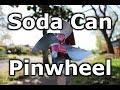 Fast Hacks #27 - Soda Can Pinwheel