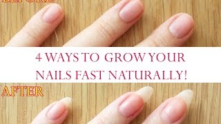 4 Ways To Grow Your Nails Fast Naturally