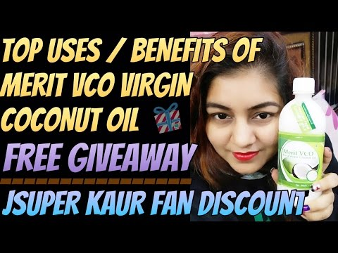 Benefits of Merit VCO Extra Virgin Coconut Oil - Free Giveaway | JSuper Kaur Special Fan Discount