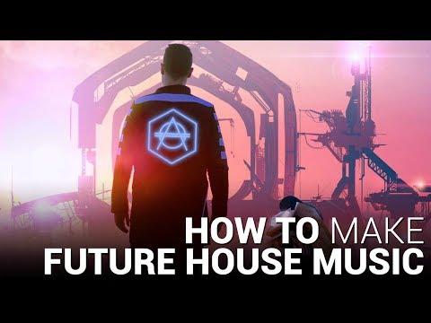 How to Make Future House I Learn EDM