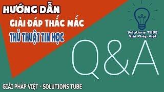 Giải Pháp Việt ♥ Solutions TUBE