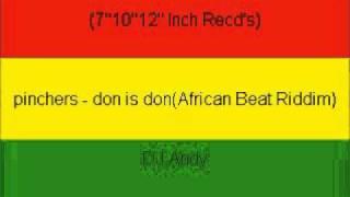 Pinchers Don Is Donafrican Beat Riddim