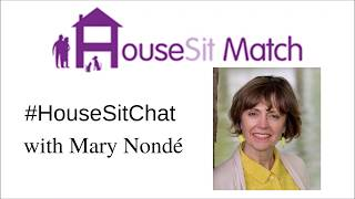 Housesitter Mary Nonde a location independent professional housesits to discover a new location