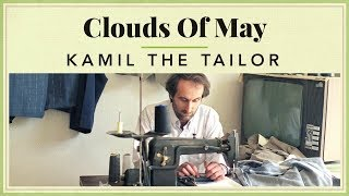 Clouds of May - Kamil The Tailor