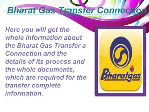 Bharat Gas Transfer Connection Process