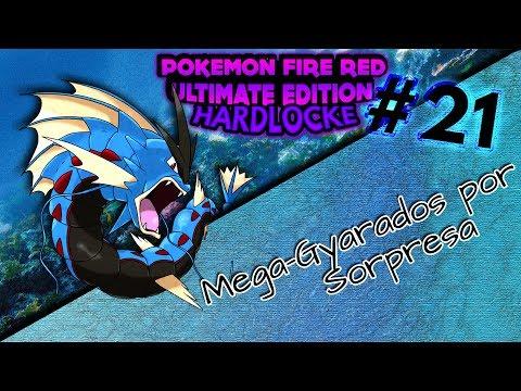 #21 - Mega-Gyarados por Sorpresa 😯🤔 || Pokémon Fire Red Ultimate Edition HARDLOCKE