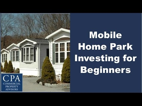 Mobile Home Park Investing for Beginners