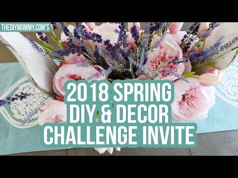 Invitation for YOU! Spring 2018 DIY & Decor Challenge Invite