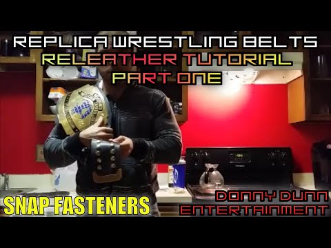 Re-Leather Replica Wrestling Belts Tutorial - Part 1 Snap Fasteners