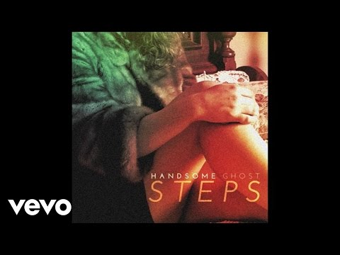 Handsome Ghost - Steps (Audio)