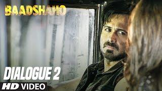 Chaar Din Ki Zindagi Hai Or Aaj Chautha Din Hai..:Baadshaho (Dialogue Promo 2) Releasing 1 September