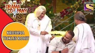 Krushna Tickles Rohit | The Drama Company