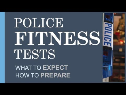 How to Become a Police Officer; Police Officer Fitness Tests