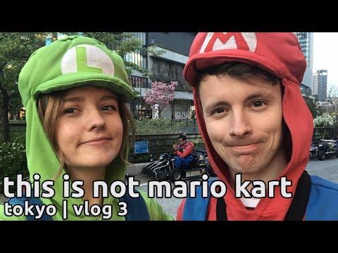 nothing like mario kart   what to do in tokyo   japan vlog 3