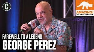 George Perez: Farewell to a Comics Legend - Amazing Con Las Vegas 2019