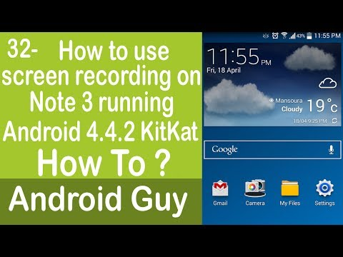 How to use screen recording feature on Galaxy note 3 running Android 4 4 2 KitKat ?