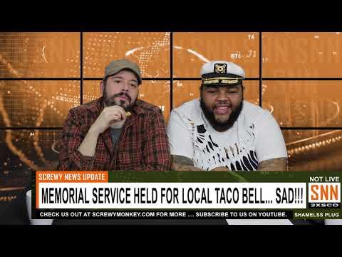 Town Holds Vigil For Dead Taco Bell! - SNN News Brief
