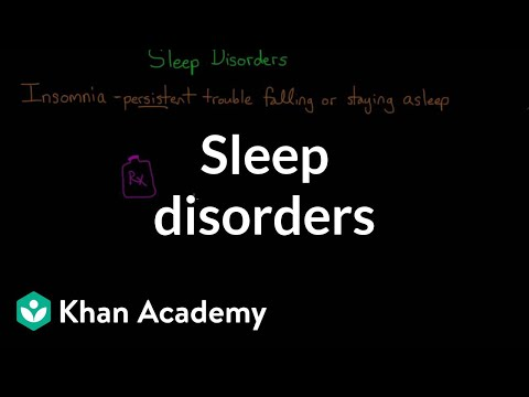 Sleep disorders | Processing the Environment | MCAT | Khan Academy