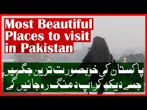 Top Most beautiful places to visit in pakistan with family   adventure and enjoyment   the tourist
