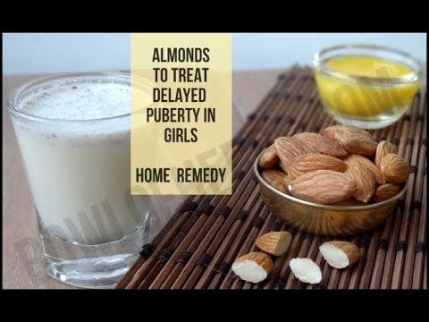 Almonds to treat delayed puberty - Home remedy