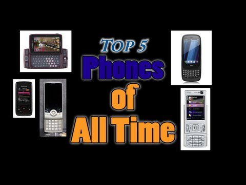 Top 5 Phones of All Time