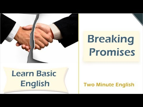 Breaking Promises - Learn English Easily