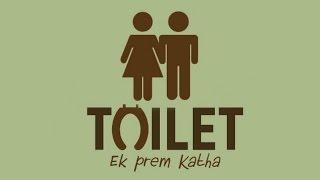 Toilet: Ek Prem Katha Official Trailer 2017 | Akshay Kumar | Bhumi Pednekar | Releasing Soon