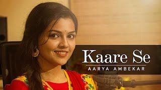 Kaare Se - Aarya Ambekar | Aarya Ambekar Songs | Romantic Rain Song | TaleScope Originals