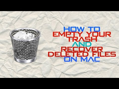 HOW TO EMPTY YOUR TRASH CAN ON A MAC AND RECOVER DELETED FILES!