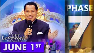 Your LoveWorld with Pastor Chris --  Phase 7 Day 1
