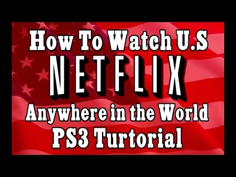 How to get American Netflix on Playstation February 2017