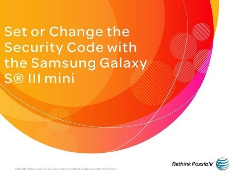Samsung Galaxy S III mini : Set or Change the Security Code