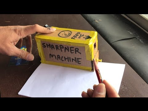 How to Make a Pencil Sharpener Machine at home
