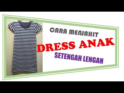CARA MEMBUAT POLA DAN MENJAHIT DRESS ANAK SEDERHANA