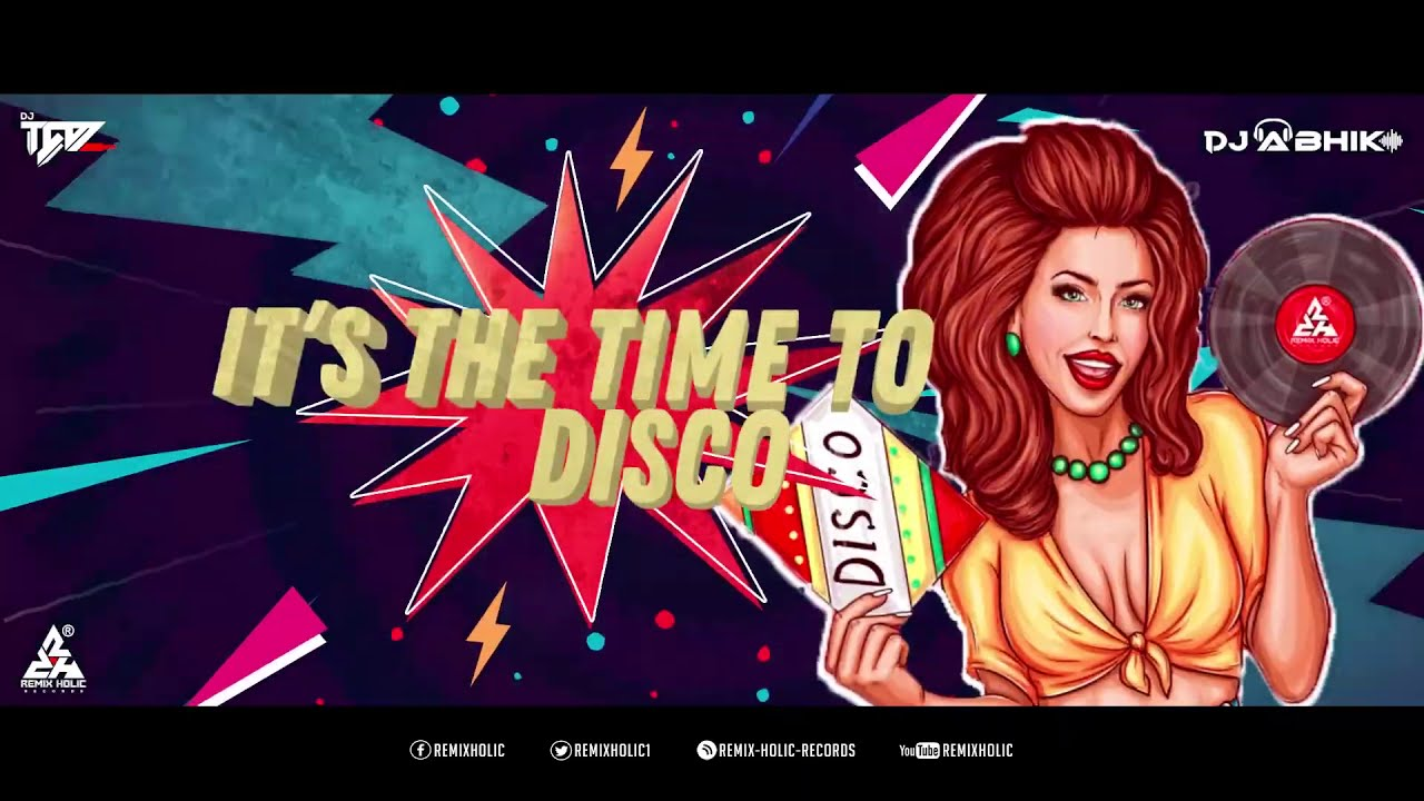 Download It's The Time To Disco Remix Dj Taz X Dj Abhik II Remix Song 2021 II  FULL HD MP3 Gratis
