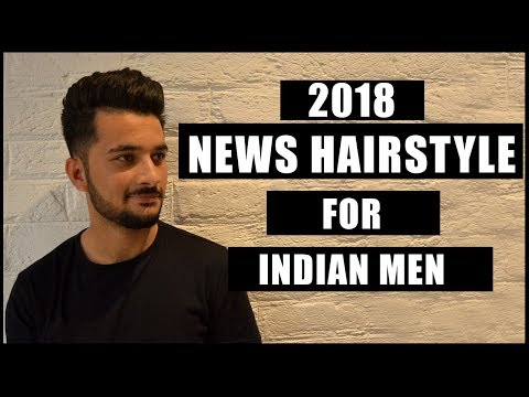 2018 New Hairstyle for Men | Haircut for Indian Men | Mens Hairstyle Inspiration NEW 2018 |