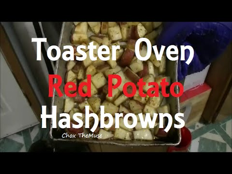 Red Potato Hashbrowns in the Toaster Oven