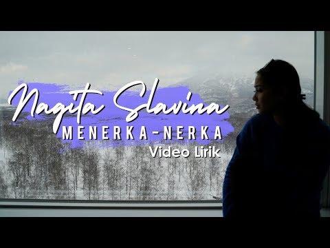 Nagita Slavina  Menerka Nerka