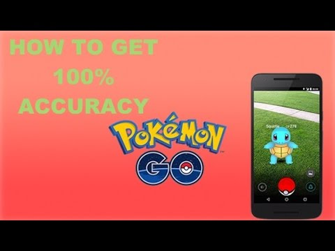 HOW TO GET 100% ACCURACY IN POKEMON GO